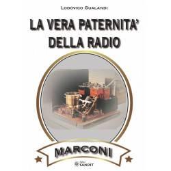 LA VERA PATERNITA' DELLA RADIO